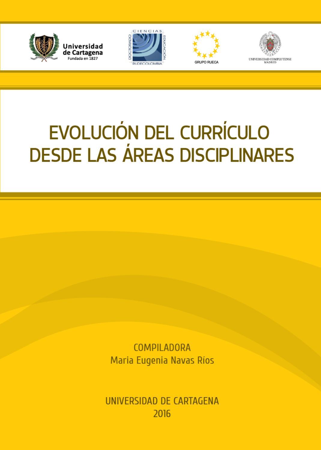 EVOLUCIÓN DEL CURRÍCULO DESDE LAS ÁREAS DISCIPLINARES by Doctorado ...