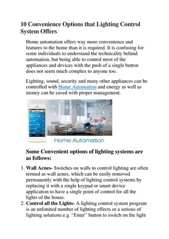 10 Convenience Options that Lighting Control System Offers Home automation  offers way more convenience and features to the home than it is required.