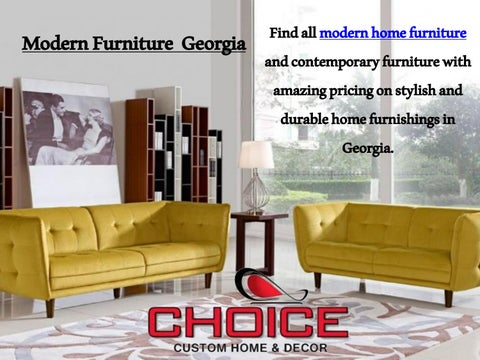 Modern Furniture Georgia choice custom home - issuu