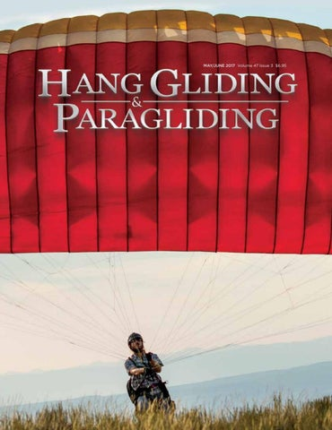 Hang Gliding & Paragliding Vol47-Iss3 May-Jun 2017 by US Hang