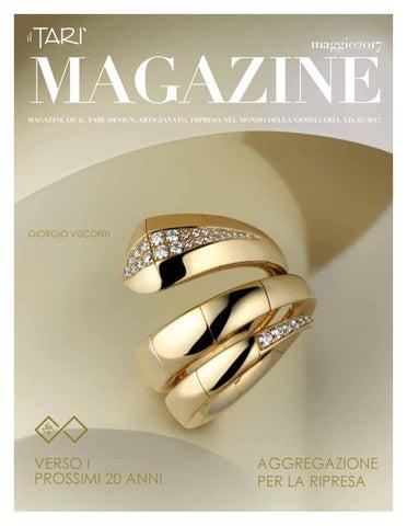 65ec9187a4828e Tari Magazine Maggio 2017 by Centro Orafo Il Tarì - issuu