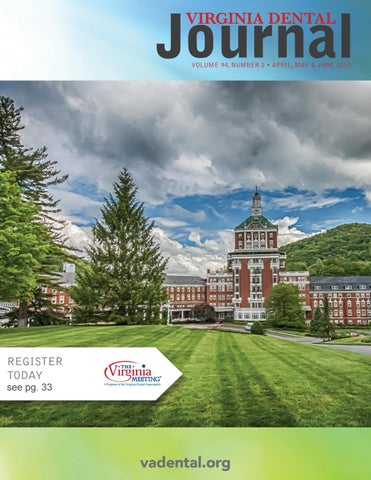 Virginia Dental Journal Vol 94 #2 April 2017 by Virginia
