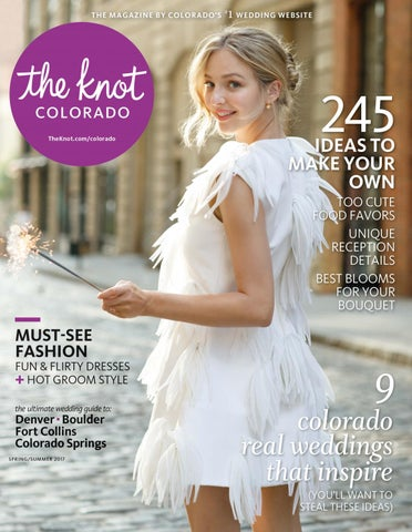 6a5c15370c The Knot Colorado Spring Summer 2017 by The Knot Colorado - issuu