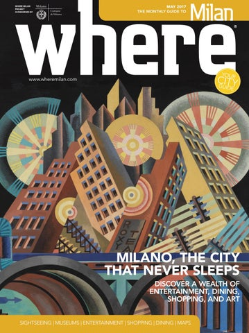 2ae43fc24be Where Milan n 79 May 2017 by Where Italia - issuu