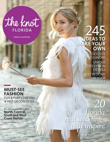 bc66ff5f0cb The Knot Florida Spring Summer 2017 by The Knot Florida - issuu