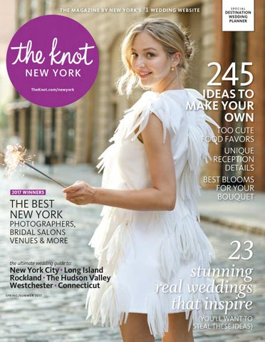 71cec6f0a427 The Knot New York Spring Summer 2017 by The Knot New York - issuu