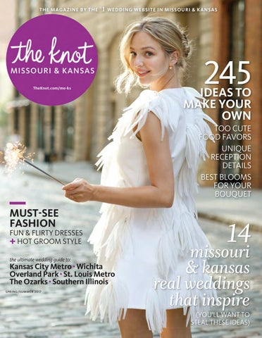 a11dcf95c83 The Knot Missouri   Kansas Spring Summer 2017 by The Knot Missouri ...