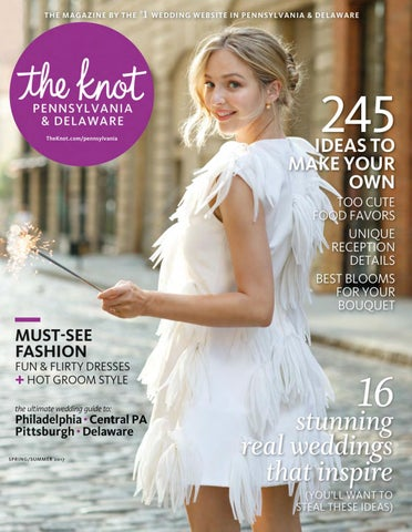 9f994ddeb3c0f The Knot Pennsylvania Spring/Summer 2017 by The Knot Pennsylvania ...