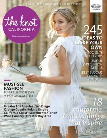 115e4f67102 The Knot California Spring Summer 2017 by The Knot California - issuu
