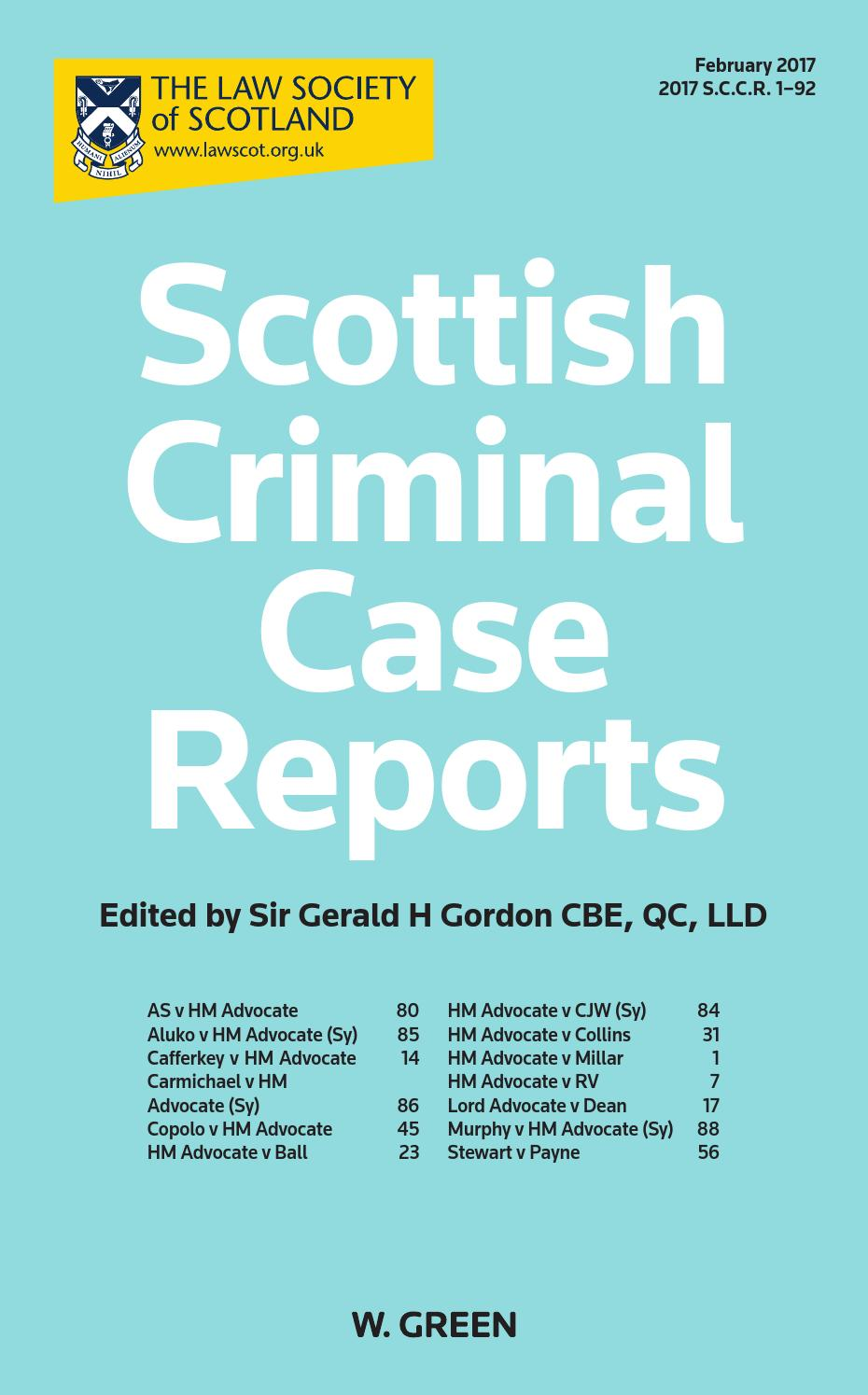Scottish Criminal Case Reports Issue 1 2017 By Thomson Reuters Issuu