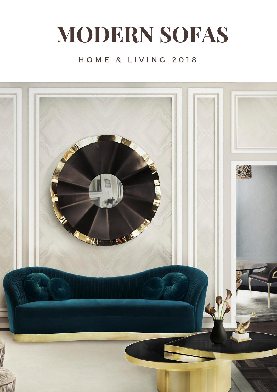 Modern sofas decor home ideas interior design trends 2018 luxury brands home living by covet house issuu