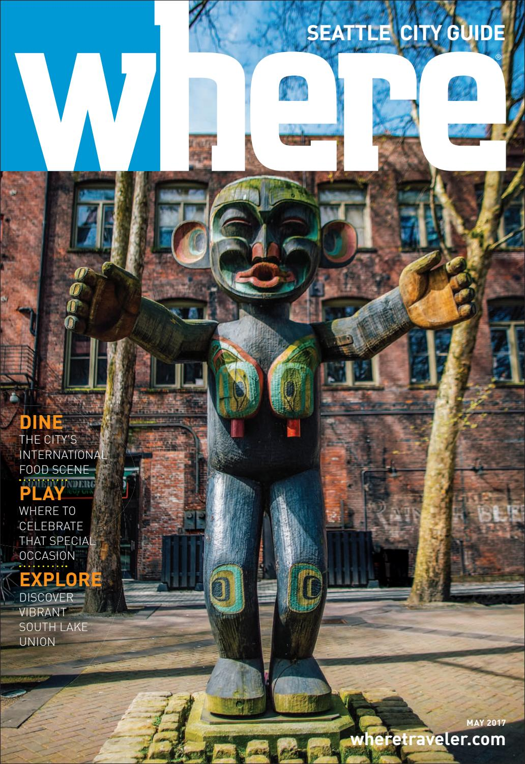 Where Seattle City Guide May 2017 by Morris Media Network - issuu
