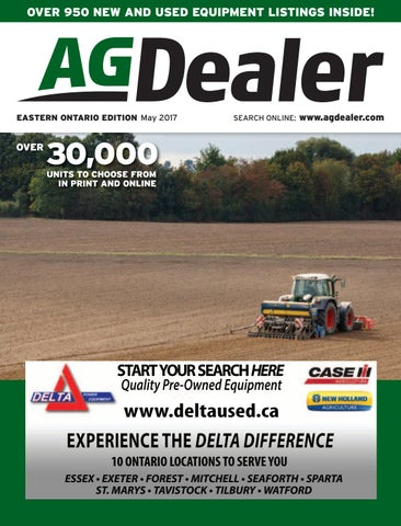 AGDealer Eastern Ontario Edition, May 2017 by Farm Business