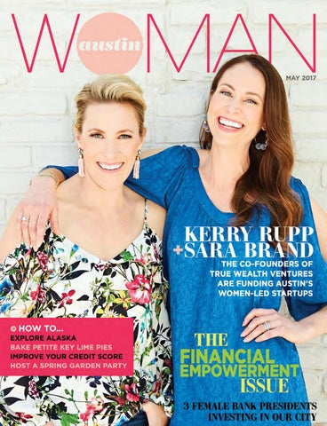 9afaed90328e0 May 2017 by Austin Woman magazine - issuu