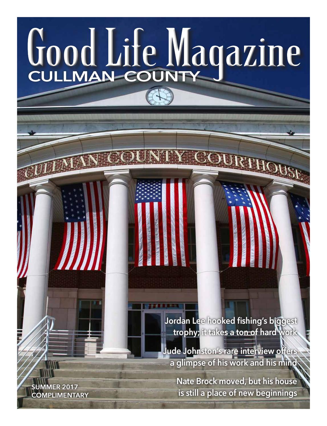 Cullman Good Life Magazine - Summer 2017 by The Good Life Magazine - issuu