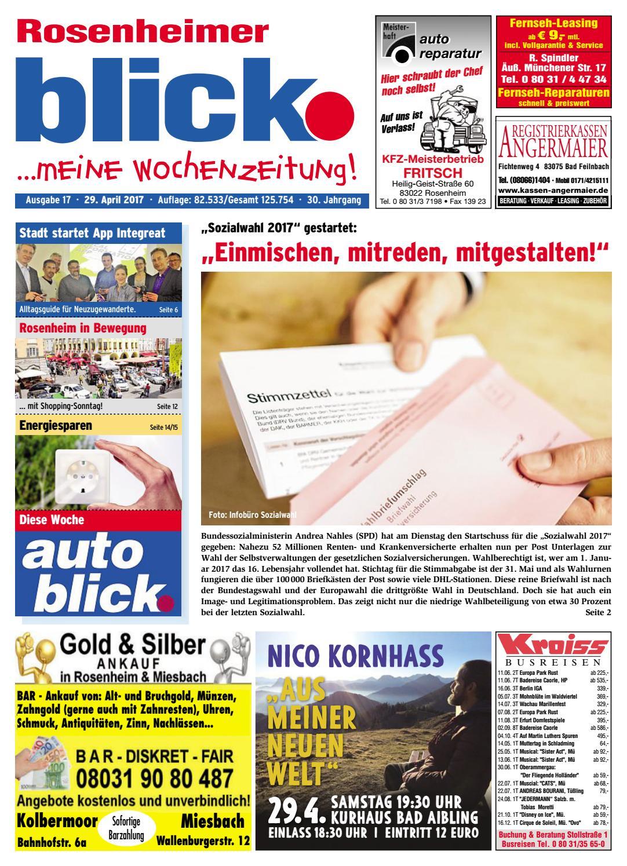Rosenheimer blick - Ausgabe 17 | 2017 by Blickpunkt Verlag - issuu
