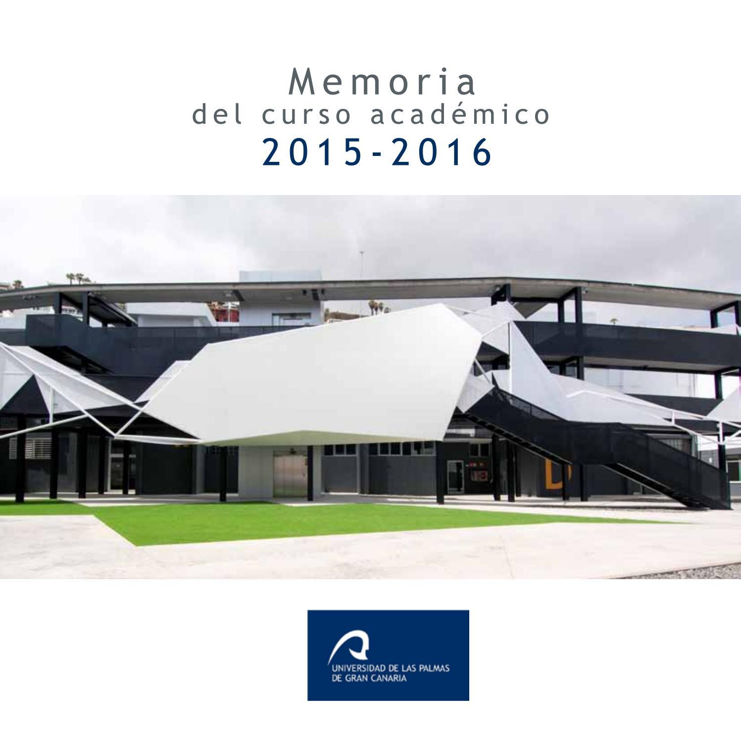 Memoria ULPGC Curso académico 2015-2016 by Universidad de Las Palmas ...