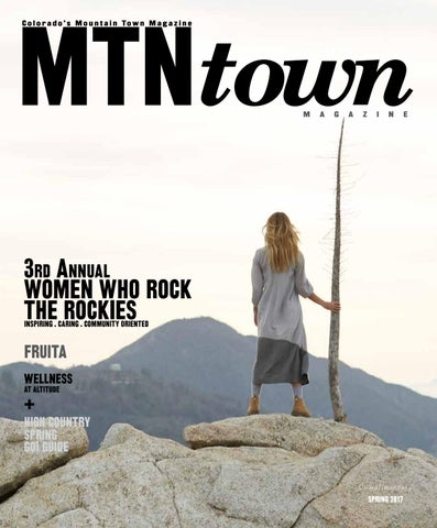 814d368281250 MTN Town Magazine Spring 2017 by Mountain Town Magazine - issuu