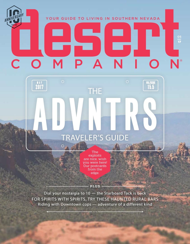 3dc38e55e3 Desert companion - May 2017 by Nevada Public Radio - issuu