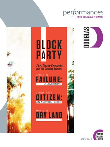 Block Party 2017 At Center Theatre Group Performances Magazine
