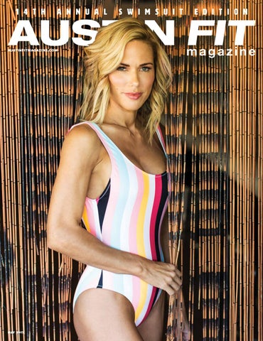 6b70fefa9aa May 2017 - Swimsuit Issue by Austin Fit Magazine - issuu