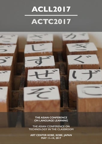 ACLL | ACTC 2017 Official Conference Programme by IAFOR - issuu