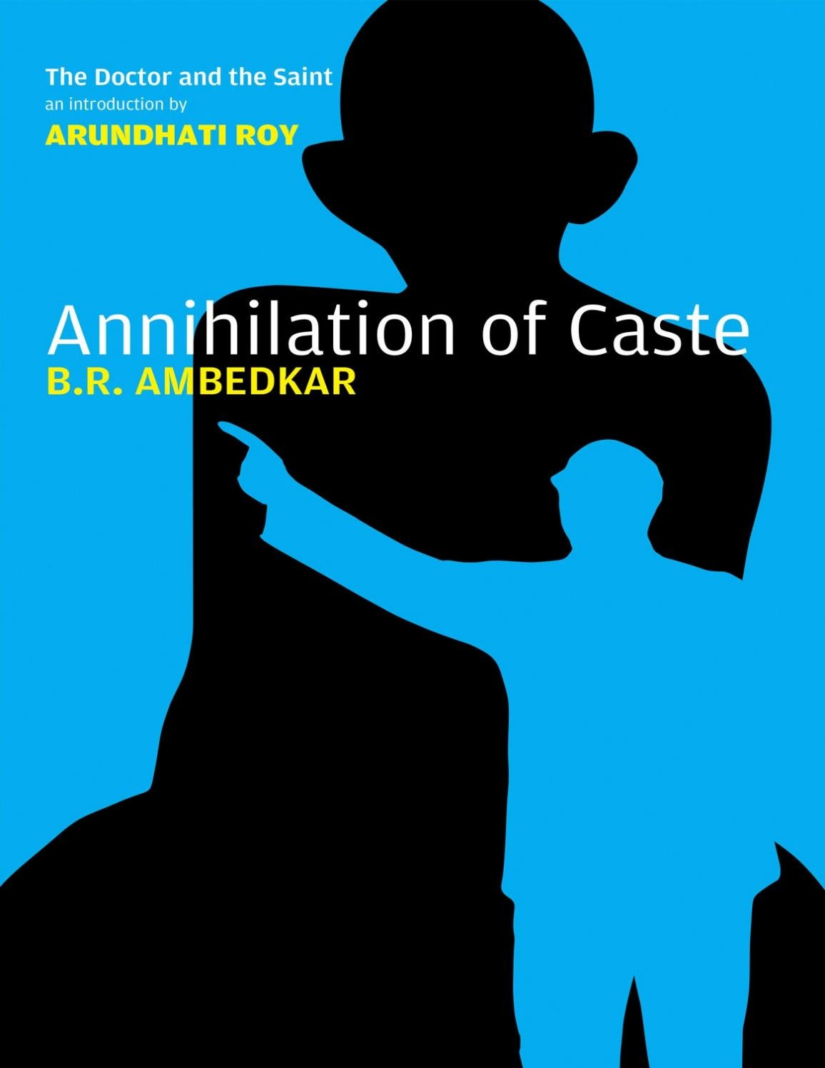 Annihilation of caste ambedkar, arundhati roy by Xceptionist - issuu