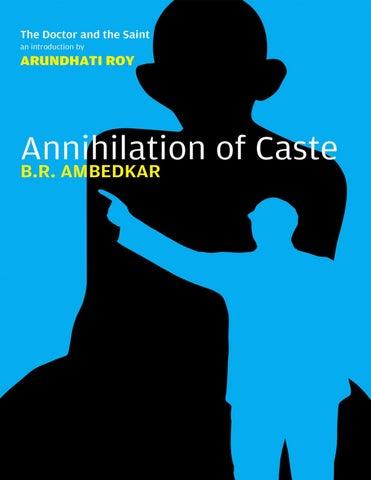 Annihilation Of Caste Ambedkar Arundhati Roy By Xceptionist Issuu