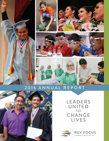 RGV FOCUS 2016 Annual Report by Educate Texas - issuu