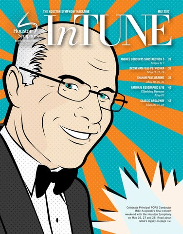 Intune The Houston Symphony Magazine May 2017 By Houston