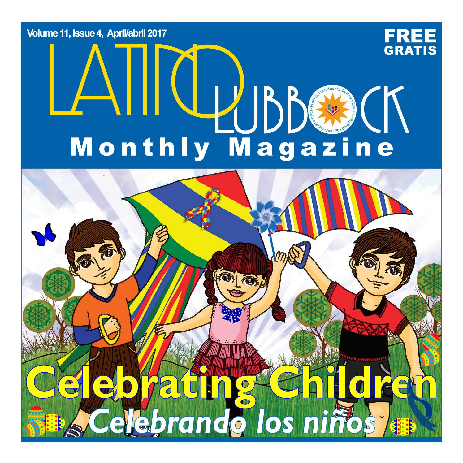 Latino Lubbock Magazine Vol 11 April 2017 By Christy Martinez  # Muebles Dany San Joaquin