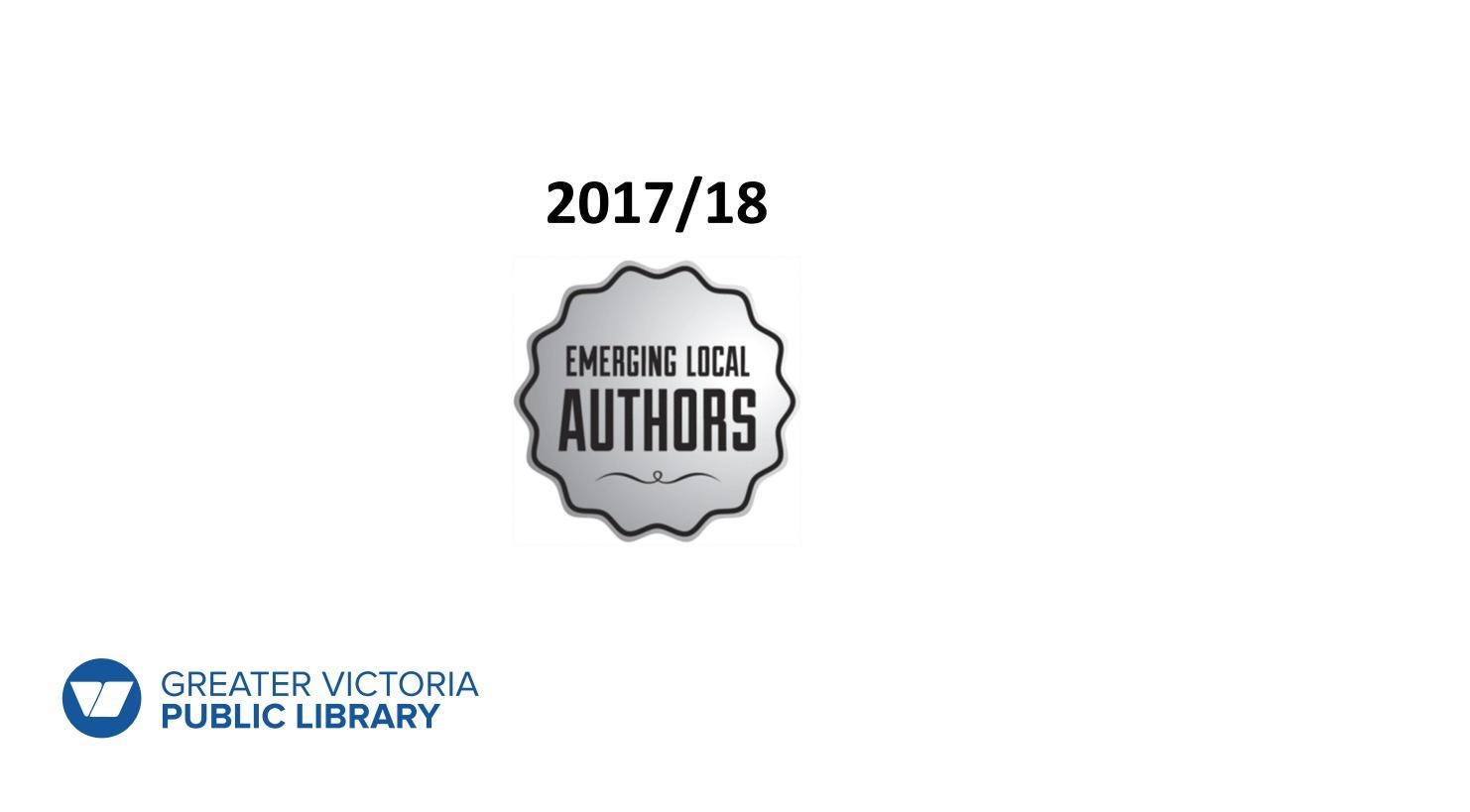 Emerging Local Authors Collection 2017 by Greater Victoria