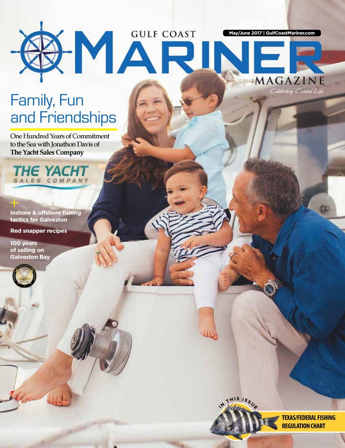 Gulf Coast Mariner Magazine May/June 2017 by Bay Group Media