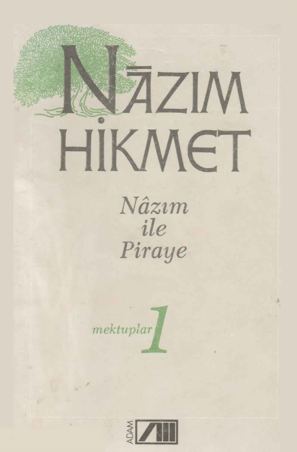 Nazım Hikmet 27 Nazım Ile Piraye Adam Yayınları By Hasan öztürk Issuu