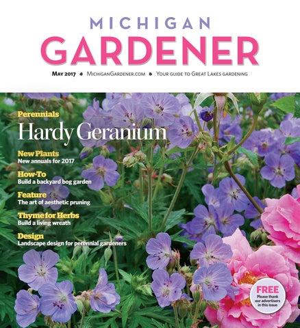 May 2017 by Michigan Gardener - issuu