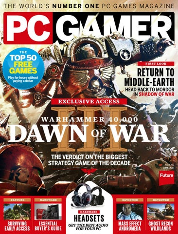 Pc gamer usa issue 292 june 2017 by VPGamemagazine - issuu
