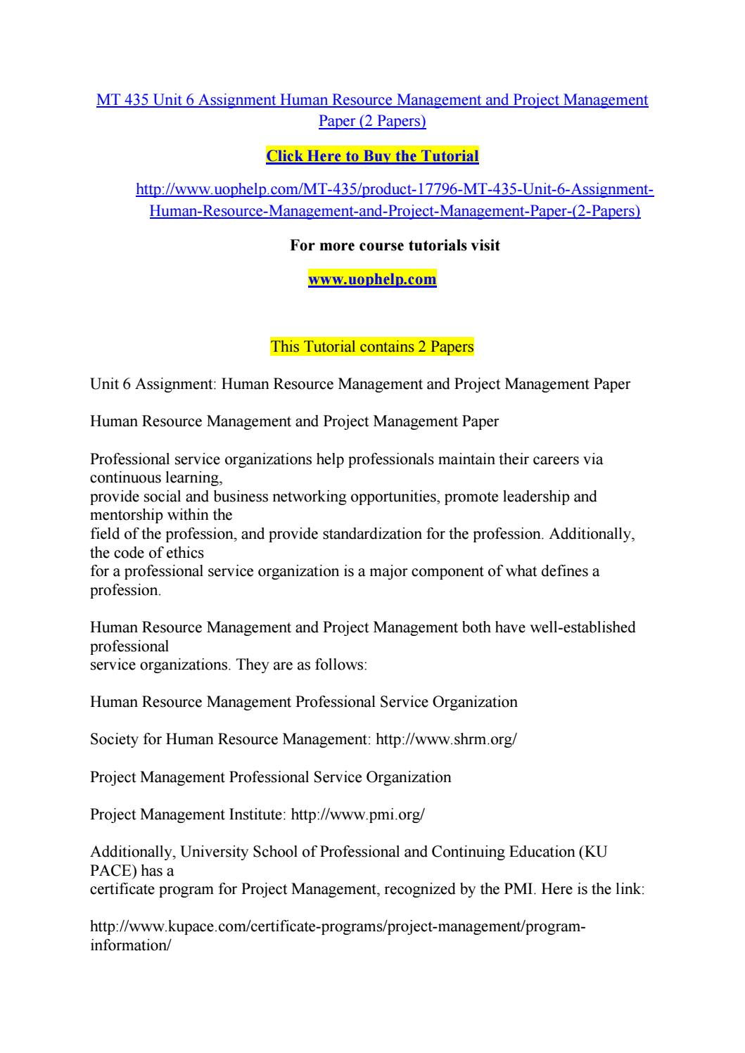 Mt 435 Unit 6 Assignment Human Resource Management And Project