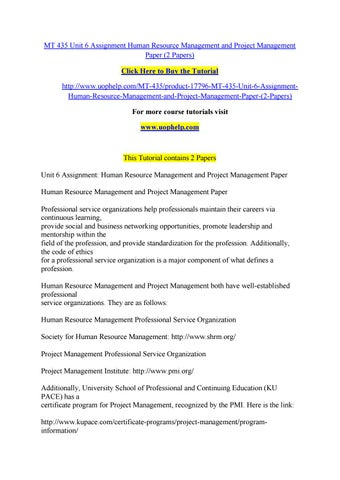 Mt 435 unit 6 assignment human resource management and project ...