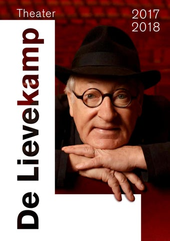 Programmabrochure 2017 2018 Theater De Lievekamp By Theater De