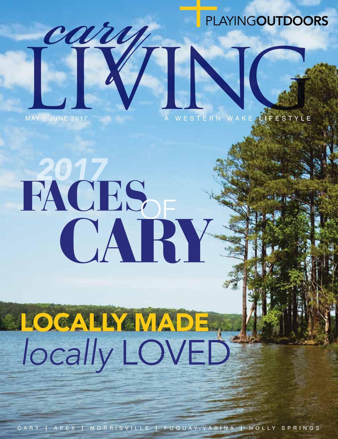 Cary Living Magazine by Midtown Magazine, Cary Living Magazine - issuu