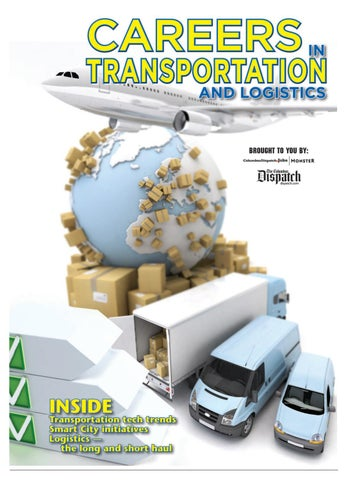 Careers In Transportation 2017 by The Columbus Dispatch - issuu