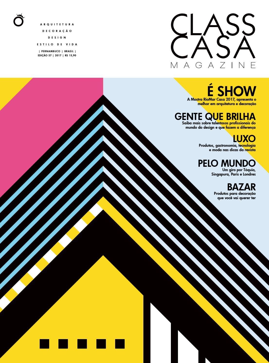 29e13b6fcc5ee ClassCasa 57 by ClassCasa - Carlota Comunicação - issuu