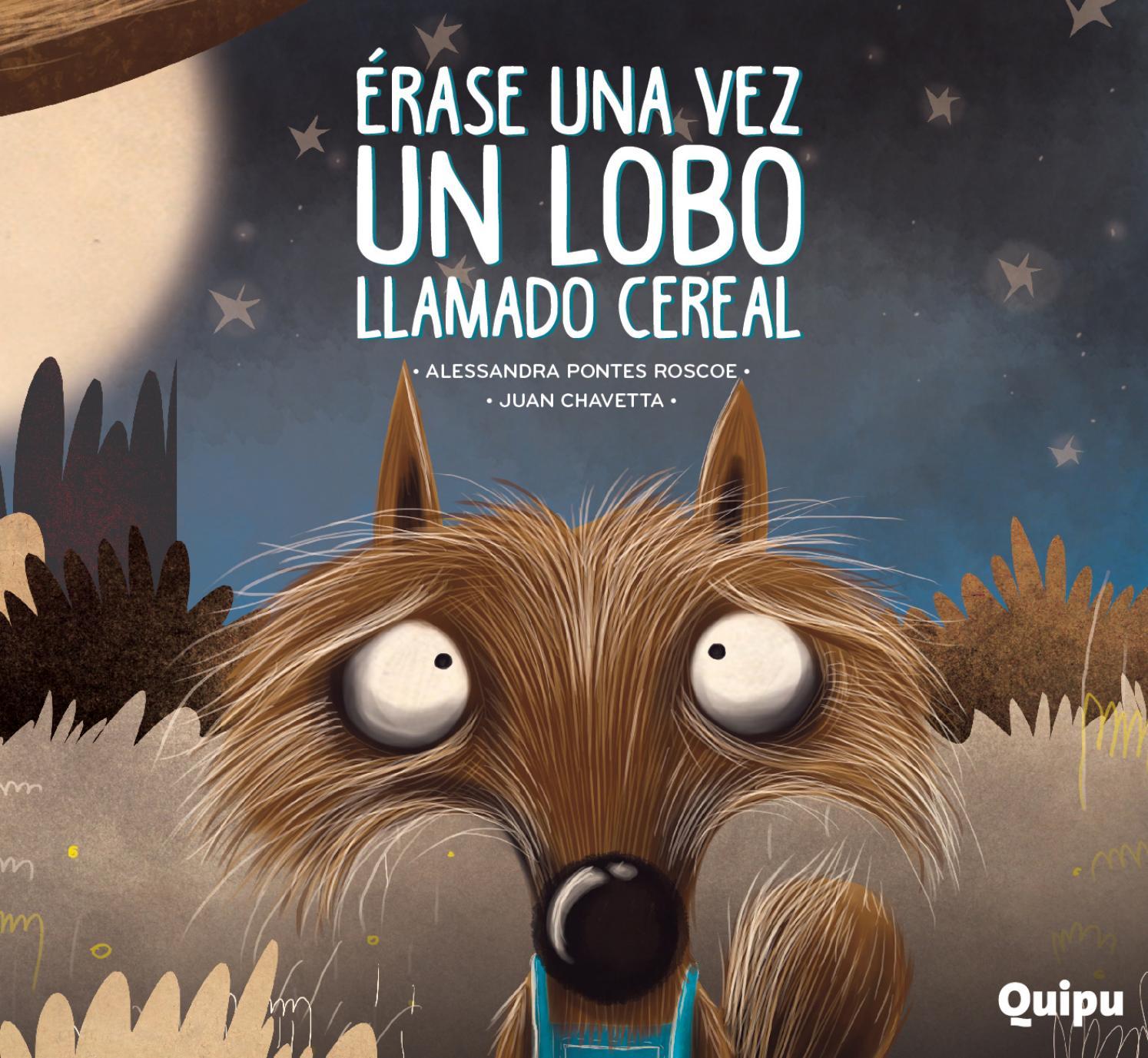 Érase una vez un lobo llamado Cereal by Editorial Quipu - issuu