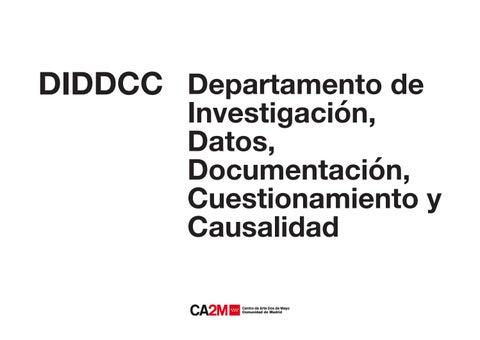 c7943b615a1f DIDDCC by CA2M Centro de Arte Dos de Mayo - issuu