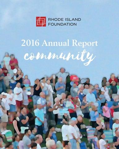 Rhode Island Foundation S 2016 Annual Report Community By Rhode