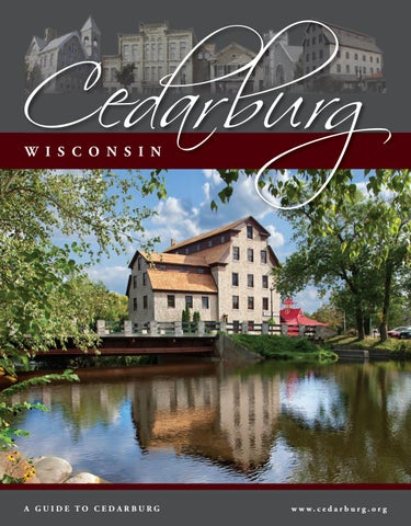 Cedarburg Wi Community Profile 2017 By Town Square Publications Llc