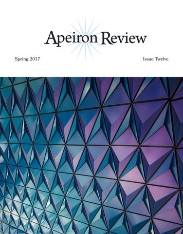 Apeiron Review | Spring 2017 by Apeiron Review - issuu