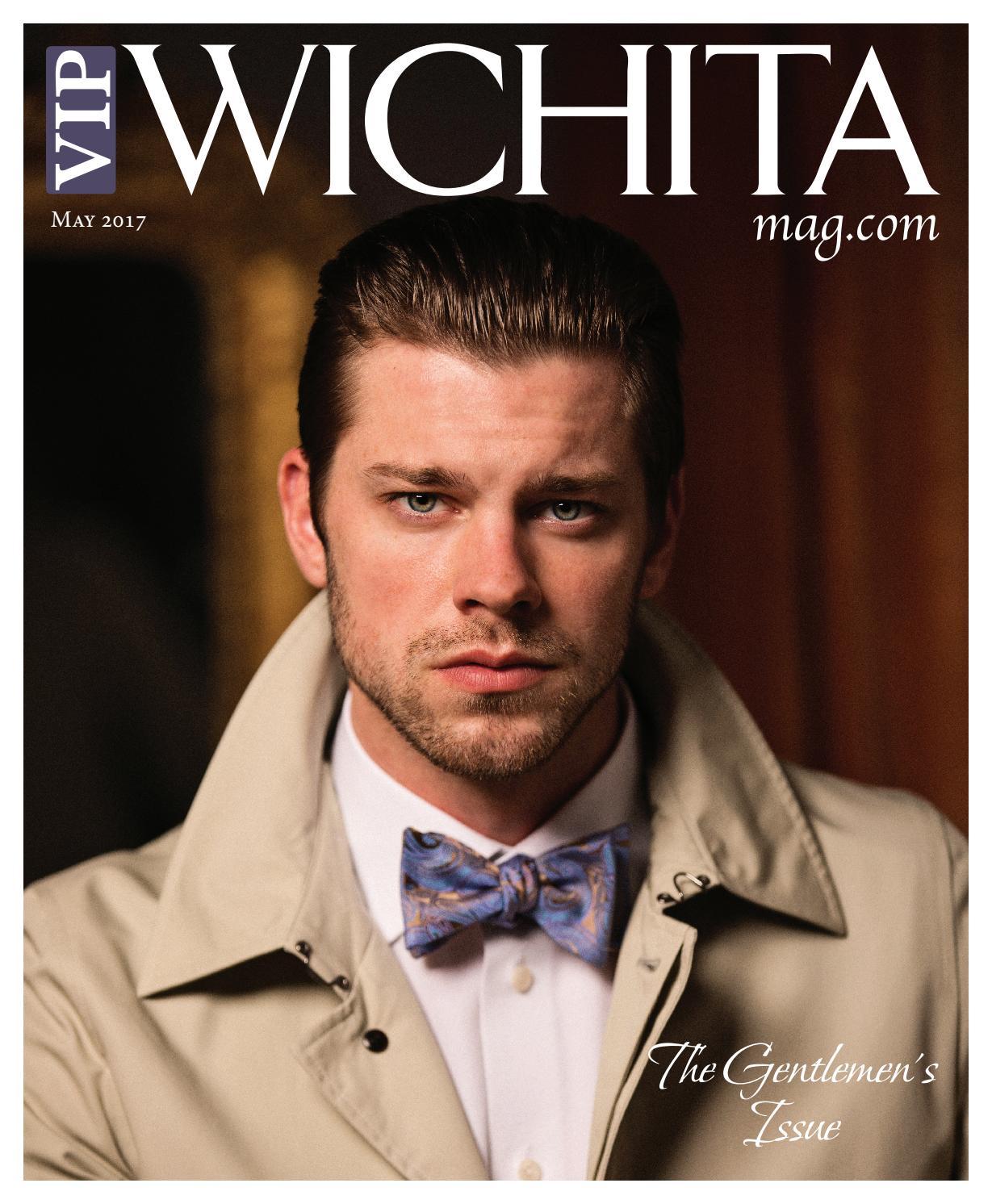 5db4f03d0d417 VIP Wichita Magazine - May 2017 by VIP Wichita Magazine - issuu
