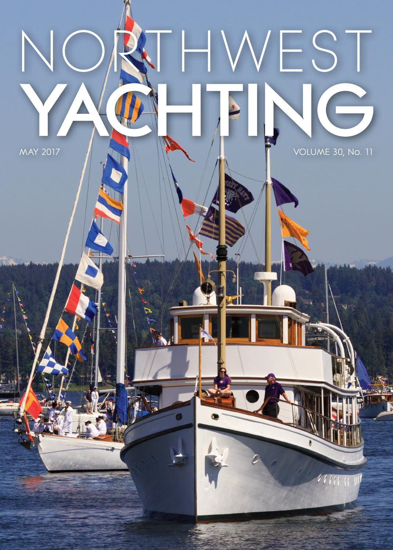 Northwest Yachting May 2017 by Northwest Yachting - issuu