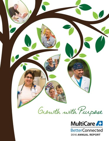 2016 Multicare Health System Annual Report By Multicare Health